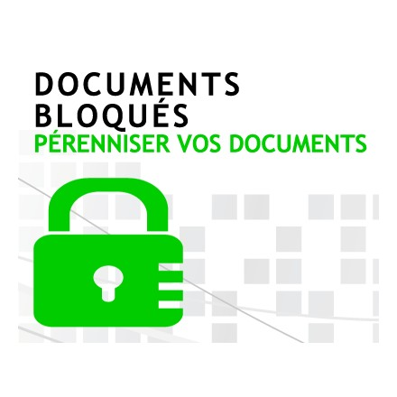 Documents bloqués